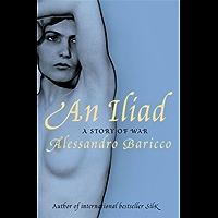 An Iliad: A Story of War (Myths Book 21) (English Edition)