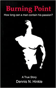 Book By Dennis N. Hinkle Burning Point