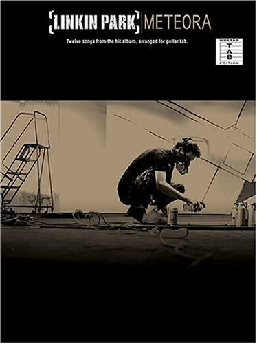""" Linkin Park "" : "" Meteora "" for Guitar Tablature ebook"