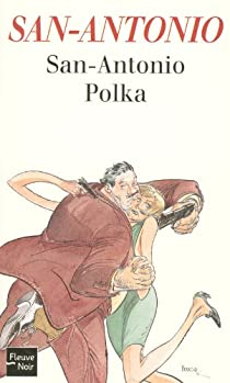 San-Antonio Polka par Dard