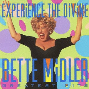Bette Midler - Experience: Divine Bette Midler Greatest Hits - Zortam Music