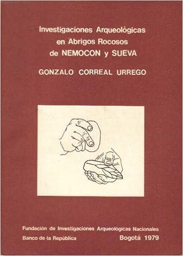 Investigaciones Arqueologicas En Abrigos Rocosos De Nemocon Y Sueva: Amazon.com: Books