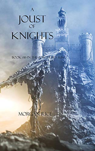A Joust of Knights (Book #16 in the Sorcerer's Ring) ()