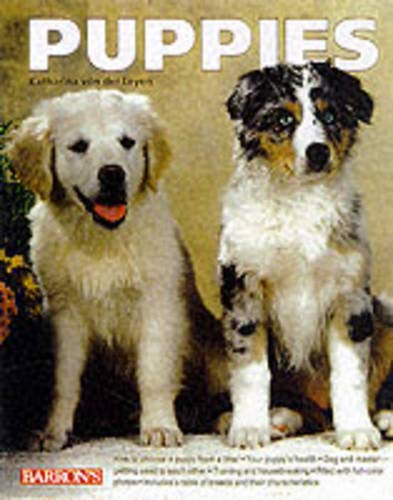 Puppies  Selection And Character Training And Games Feeding And Care Health
