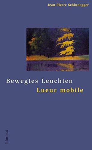 Bewegtes Leuchten Lueur Mobile Gedichte Französisch Und