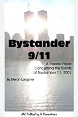 Bystander 9/11 Kindle Edition