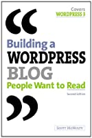 Building a WordPress Blog People Want to Read (2nd Edition) Front Cover