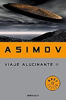 Viaje alucinante II par Isaac Asimov