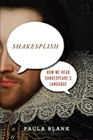 Shakesplish: How We Read Shakespeare's Language (Square One: First-Order Questions in the Humanities)
