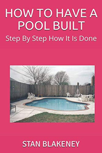 HOW TO HAVE A POOL BUILT: Step By Step How It Is Done (Building A Swimming Pool Step By Step)