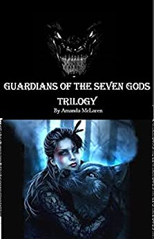 Guardians of the Seven Gods: Trilogy by [McLaren, Amanda, McLaren, Amanda]