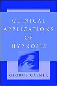 Amazon.com: Clinical Applications of Hypnosis ...