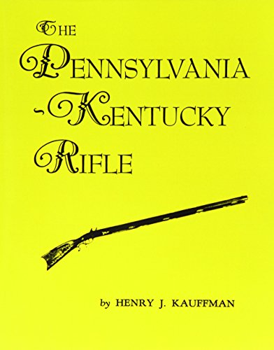 Used, The Pennsylvania-Kentucky Rifle for sale  Delivered anywhere in USA