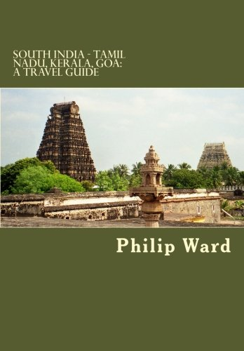 South India - Tamil Nadu, Kerala, Goa: A Travel Guide (Oleander Travel Books)