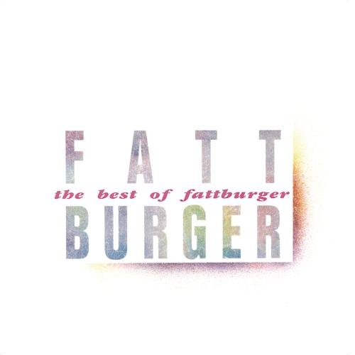 The Best Of Fattburger