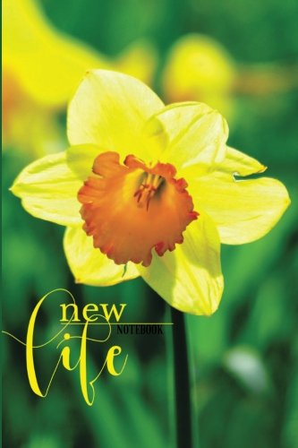 """New Life Notebook: A Great Easter Notebook For You To Journal In, Reflect & Keep Note  Added Bible Scriptures  50 Pages  Paperback 6 x 9"""" ebook"""