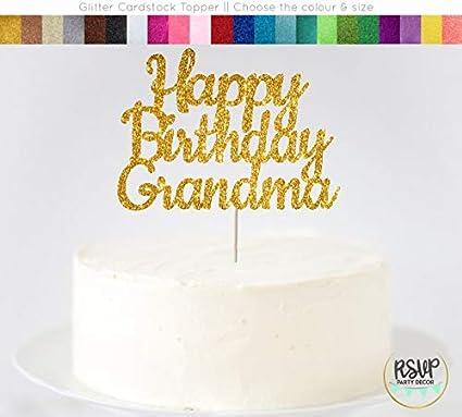 Prime Grandma Birthday Cake Decoration Any Glitter Colour Party Funny Birthday Cards Online Chimdamsfinfo