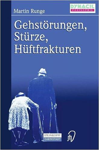 Gehstörungen, Stürze, Hüftfrakturen (German Edition)