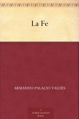 La Fe (Spanish Edition)