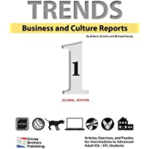 Trends: Business and Culture Reports, Book 1: Global Edition