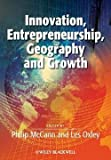 img - for Philip McCann: Innovation, Entrepreneurship, Geography and Growth (Paperback); 2013 Edition book / textbook / text book