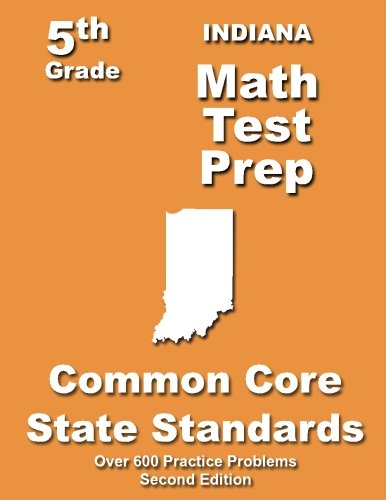 Indiana 5th Grade Math Test Prep: Common Core Learning Standards