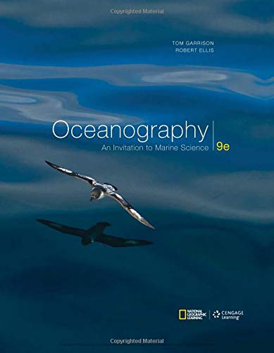 Oceanography: An Invitation to Marine Science (Earth Science 9th Edition)
