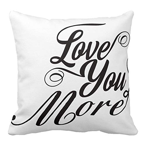 Kissenday 18X18 Inch Love You More Quote Cotton