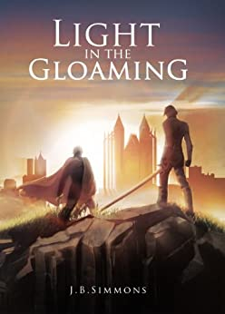 Light in the Gloaming by [Simmons, J.B.]