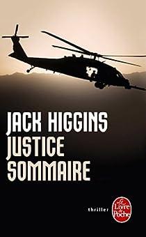 Justice sommaire par Higgins