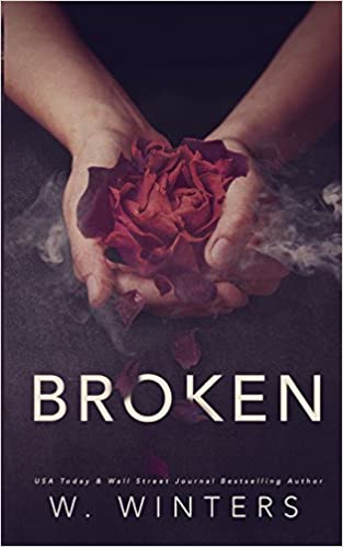 Amazon Fr Broken A Dark Romance Willow Winters Livres