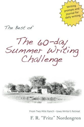 The Best of the 60-Day Summer Writing Challenge: Prompts and