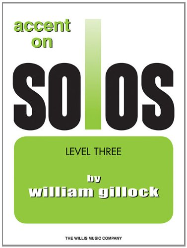 Read Online Accent on Solos Book 3 (Accent on Solos - Later Elementary) ebook