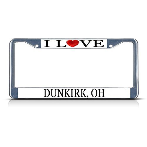 Price comparison product image License Plate Frame I Love Heart Dunkirk Oh Aluminum Metal License Plate Frame Lievon