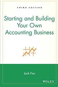 Starting and Building Your Own Accounting Business from Wiley