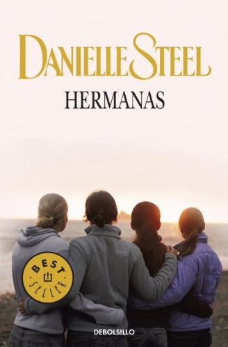 Hermanas (Best Seller (Debolsillo)) (Spanish Edition)