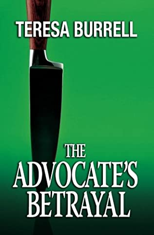 book cover of The Advocate\'s Betrayal