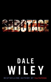 Sabotage by [Wiley, Dale]