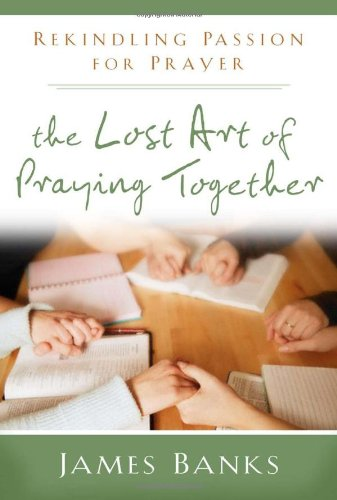 understanding the purpose and power of prayer study guide