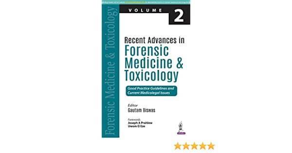 Recent Advances In Forensic Medicine And Toxicology 9789352701247 Medicine Health Science Books Amazon Com
