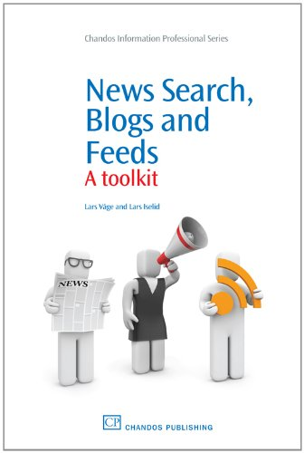 News-Search-Blogs-and-Feeds-A-Toolkit-Chandos-Information-Professional-Series