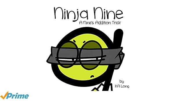 Ninja Nine: A Nines Addition Trick: Amazon.es: KA Long ...