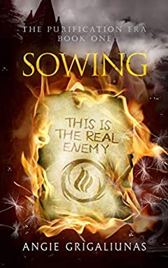 Sowing (The Purification Era Book 1)
