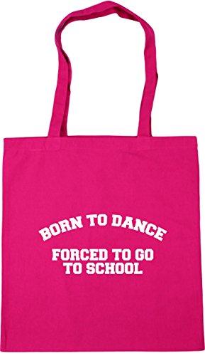 HippoWarehouse Born to dance forced to go to school Tote Shopping Gym Beach Bag 42cm x38cm, 10 litres Fuchsia