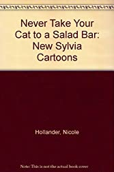 Never Take Your Cat to a Salad Bar