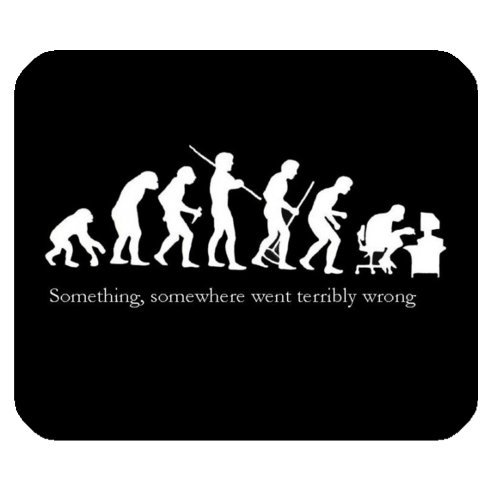 Funny Quotes & Saying Mouse Pad, Ironic Evolution Something Somewhere Went Terribly Wrong Rectangle Non-Slip Rubber Mousepad Gaming Mouse Pad Mat