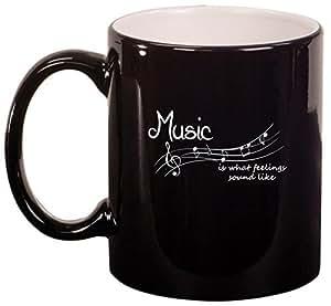 Ceramic Coffee Tea Mug Music Is What Feelings Sound Like (Black)