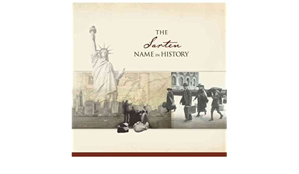 The Sarten Name in History Kindle Edition