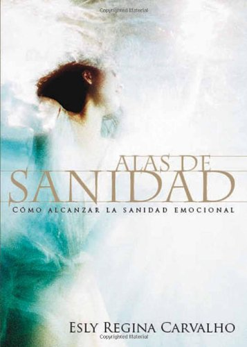 Download Alas De Sanidad (Spanish Edition) PDF
