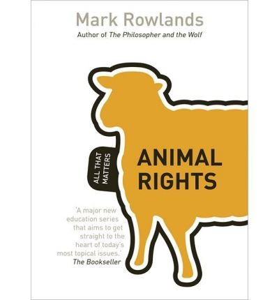 Read Online Animal Rights: All That Matters (Paperback) - Common ebook